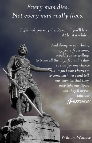 William Wallace Braveheart Quotes