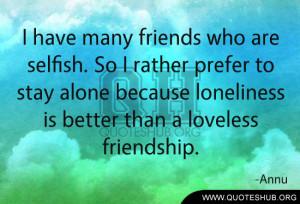 Selfish Quotes | Quotes Hub