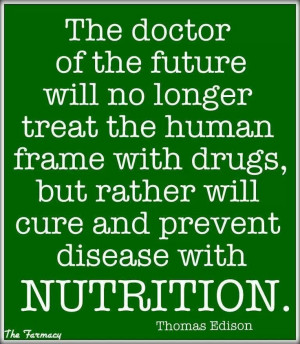 Thomas Edison quote on nutrition