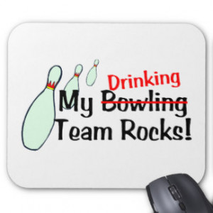 Funny Bowling Sayings Mouse Pads...