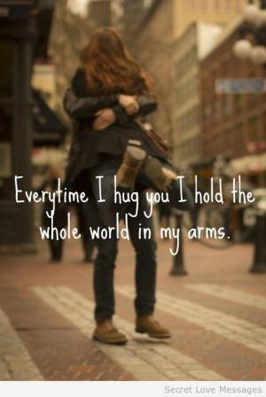 Every time i hug you