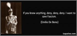 More Emilio De Bono Quotes