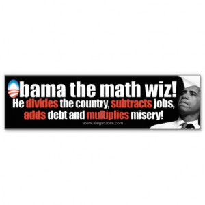 obama_the_math_wiz_anti_obama_2012_bumper_sticker ...