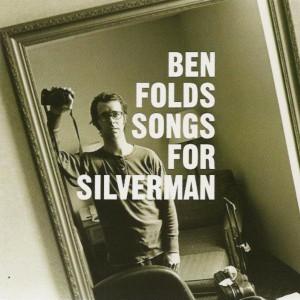 Ben Folds – Songs For Silverman