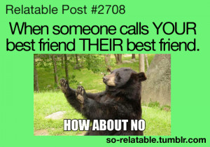 LOL funny true Friendship best friend so true teen quotes relatable so ...