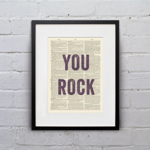 You Rock - Inspirational Quote Dictionary Page Book Art Print ...