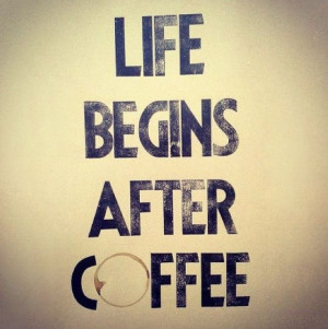 caffeine #coffee #addicted #cantlivewithout #love #funny #quote