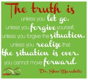 Steve Maraboli forgiveness quote by Rehab Revolution # ...