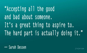 ... -thing-to-aspire-tothe-hard-part-is-actually-doing-it-goodbye-quote