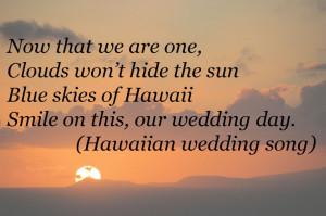 Hawaiian Wedding Song Wedding Quotes: Quotes Anniversaries, Hawaiian ...