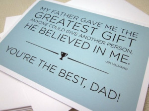 You're The Best,Dad! ~ Father Quote