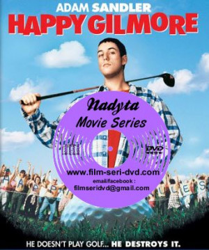 contains quotes from the list of happy gilmore quotes go to player ...