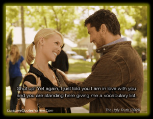 The Ugly Truth (2009) movie quotes 1
