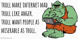 Internet trolls: the bad, the ugly and the good?
