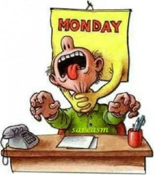 hate Monday!