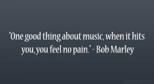 Famous Quotes About Music And Life Bob marley quotes.