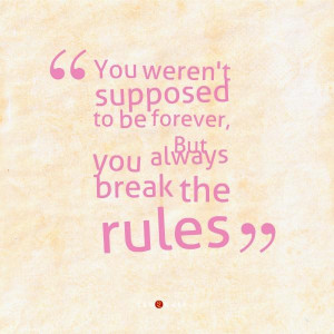 quotes about breaking rules
