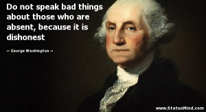 ... , because it is dishonest - George Washington Quotes - StatusMind.com