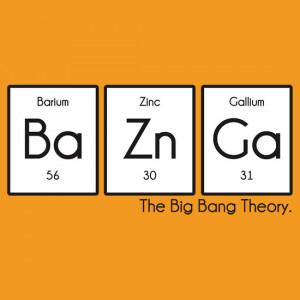 TShirtGifter presents: Periodic Table BaZnGa! - Big Bang Theory
