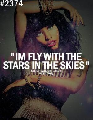 fly, kushandwizdom, moment for life, nicki minaj, quote, sky, tumblr