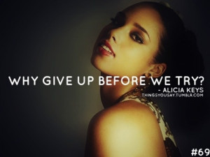 Inspiring Alicia Keys Quotes