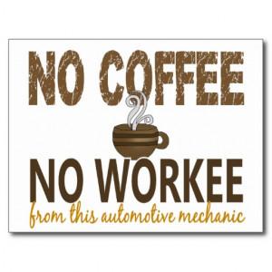 No Coffee No Workee Automotive Mechanic Postcard