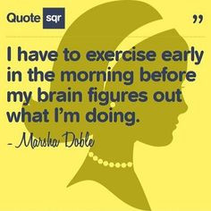 morn exercis, early morning quotes, fit motiv, early mornings, earli ...