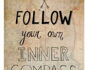 Follow Your Own Inner Compass Print , Illustrated Quote Wall Art ...