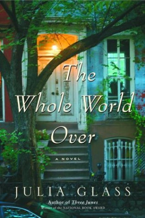 "Start by marking ""The Whole World Over"" as Want to Read:"