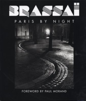 Brassai: Paris by Night 9780821227381