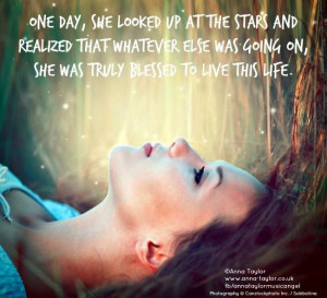day, she looked up at the stars and realized that whatever else was ...