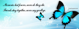 Goodbye Friend Forever Quotes