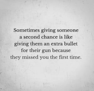Sometimes giving someone a second chance is like giving them an extra ...