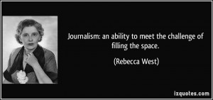 Journalism: an ability to meet the challenge of filling the space ...