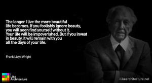 Quote #72 – Frank Lloyd Wright - I Like Architecture