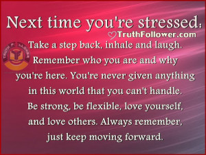 Quotes About Stress, Next time you're stressed