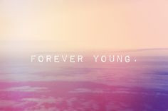 Forever Young More