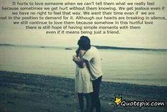 ... you can t have quotes it hurts to love someone when we can t tell them