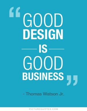 Business Quotes Design Quotes Thomas J Watson Quotes