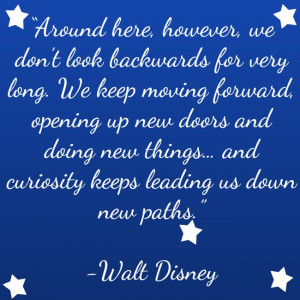 Posts related to Walt disney quotes keep moving forward