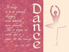 Dancing Quotes and Sayings | your love for dance and inspire a fellow ...