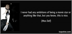 quote-i-never-had-any-ambitions-of-being-a-movie-star-or-anything-like ...
