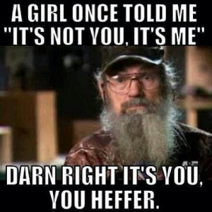 Uncle Si - one of my fav quotes