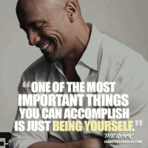 Dwayne Johnson Quote Being Yourself