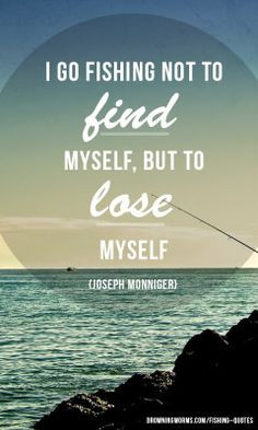Find-lose - Fishing Quote
