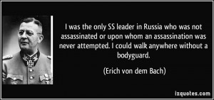 More Erich von dem Bach Quotes