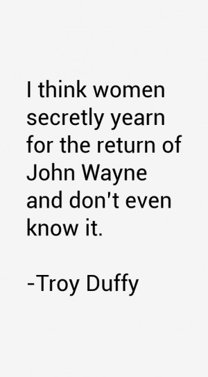 Troy Duffy Quotes & Sayings