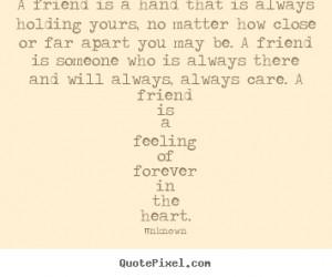 More Friendship Quotes | Success Quotes | Life Quotes | Love Quotes