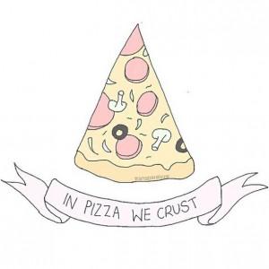 pizza, png, quotes, sayings, tumblr, transparents, tumblr transparents ...