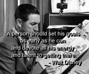 Walt disney quotes and sayings work goals motivational